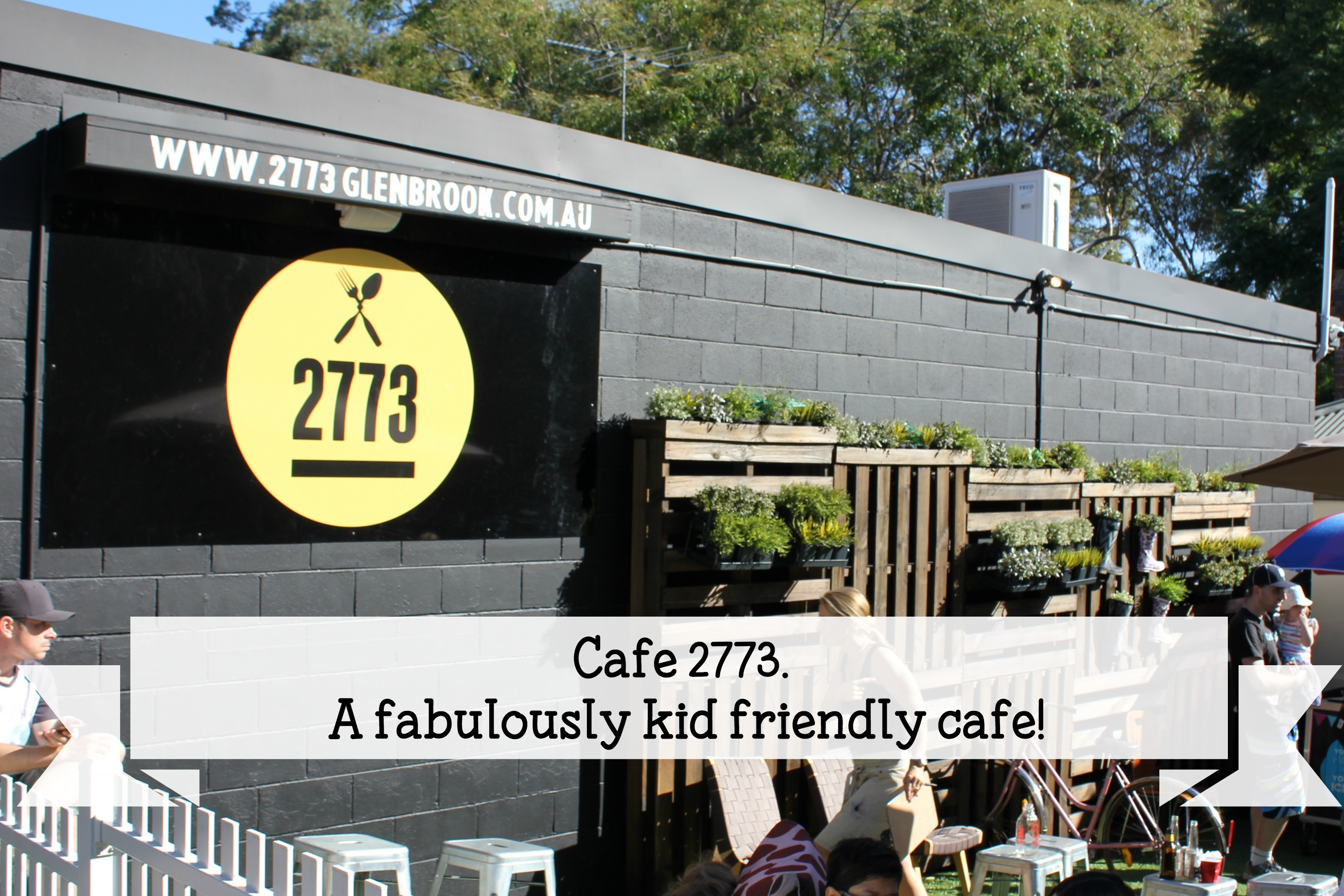 Cafe 2773 - a fabulously kid friendly cafe!