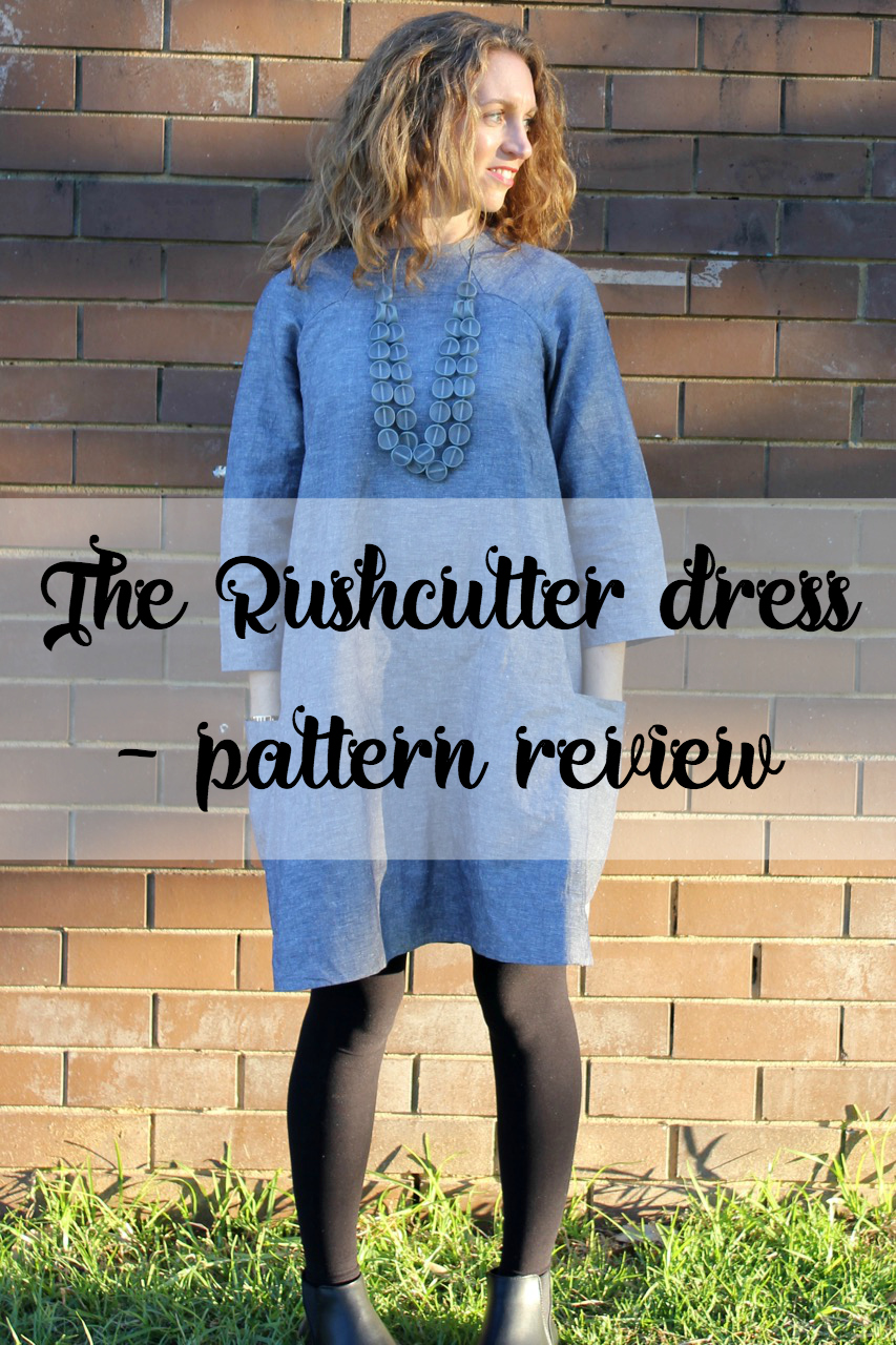 Rushcutter dress pattern review
