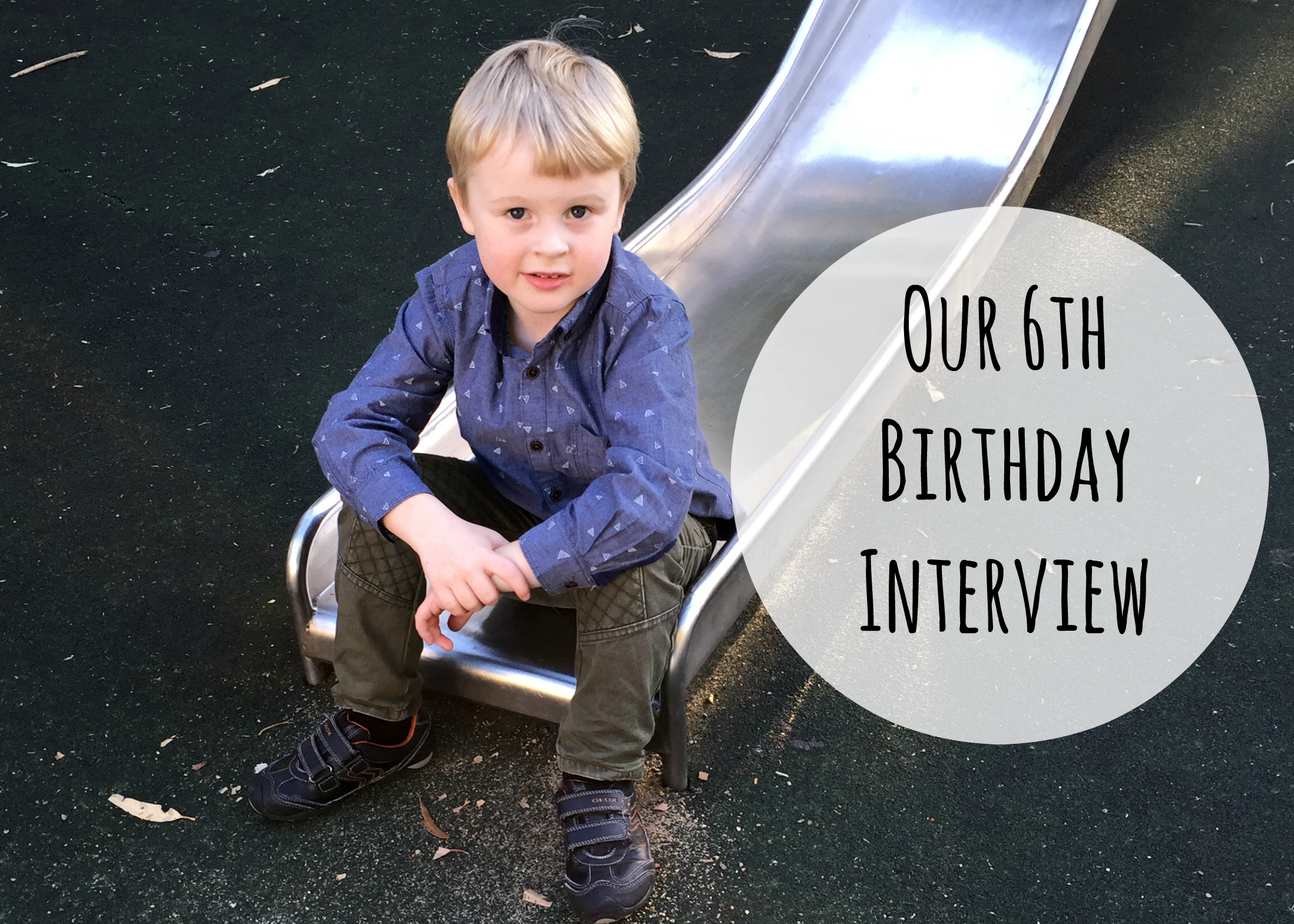 6th birthday interview Life on Wallace
